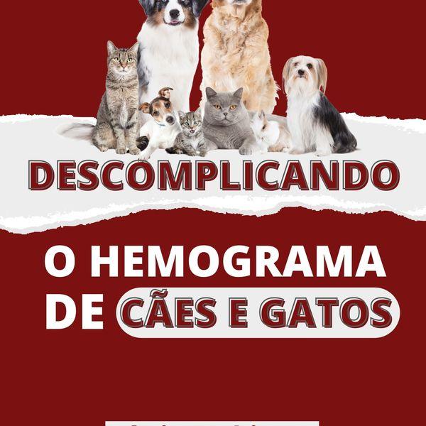 Imagem principal do produto DESCOMPLICANDO O HEMOGRAMA DE CÃES E GATOS