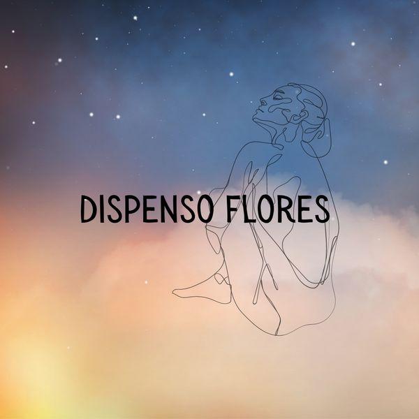 Imagem principal do produto Dispenso Flores