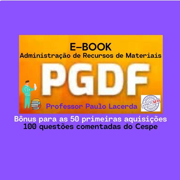 Imagem principal do produto E-Book (PGDF) de Administração de Recursos de Materiais - Prof.: Paulo Lacerda - AprovAFO