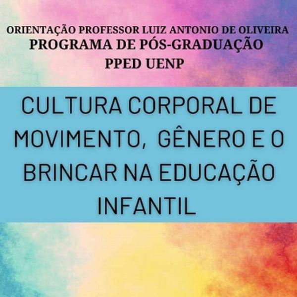 Imagem principal do produto CULTURA CORPORAL DE MOVIMENTO, GÊNERO E O BRINCAR NA EDUCAÇÃO INFANTIL