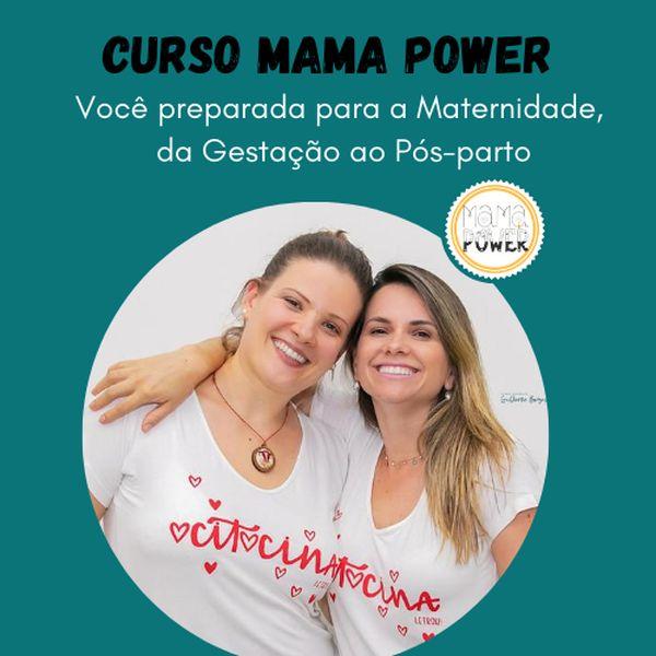 Imagem principal do produto Curso MAMA POWER - Você preparada para a Maternidade, da Gestação ao Pós-parto
