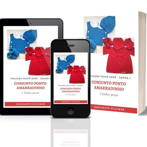 Imagem principal do produto EBOOK 3 COLEÇÃO TRICÔ BEBÊ - CONJUNTO PONTO AMARRADINHO
