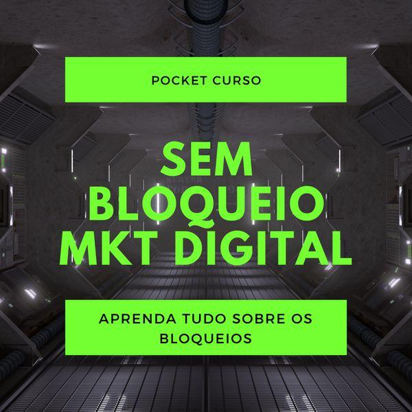 Imagem principal do produto Curso SEM BLOQUEIO - Mkt Digital