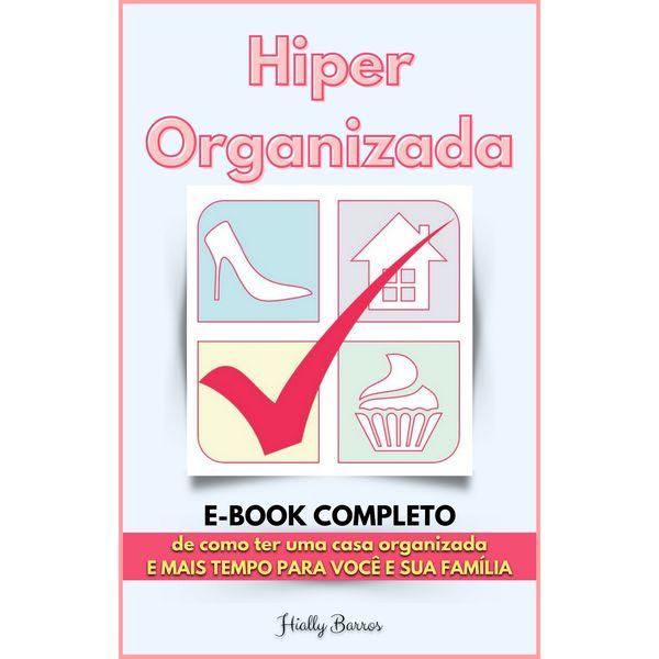 Imagem principal do produto E-book Hiperorganizada