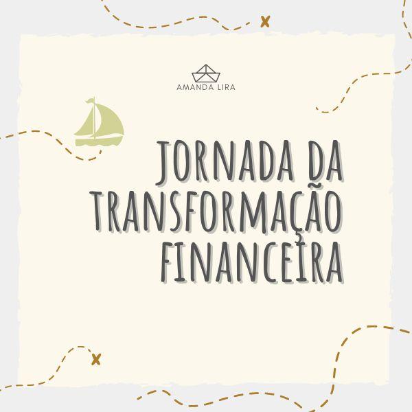 Imagem principal do produto Jornada da Transformação Financeira