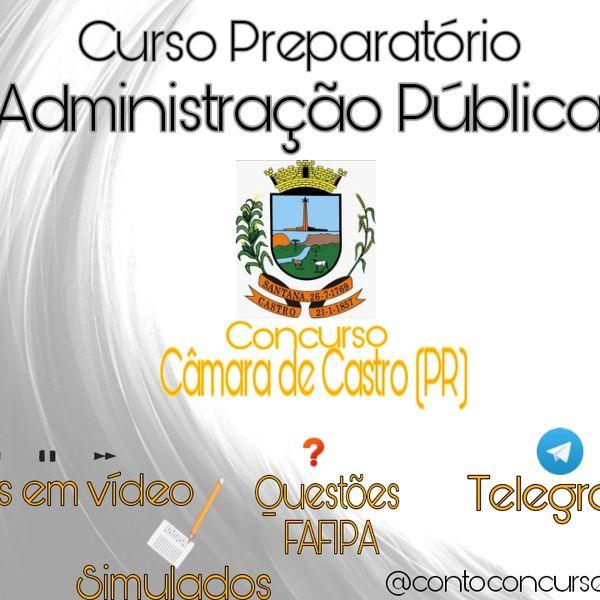 Imagem principal do produto Administração Pública para o Concurso da Câmara de Castro