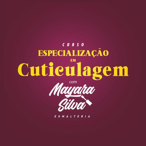 Imagem principal do produto CURSO: Especialização em Cutículagem com Mayara Silva