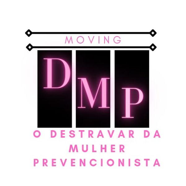 Imagem principal do produto DMP - O destravar da Mulher Prevencionista