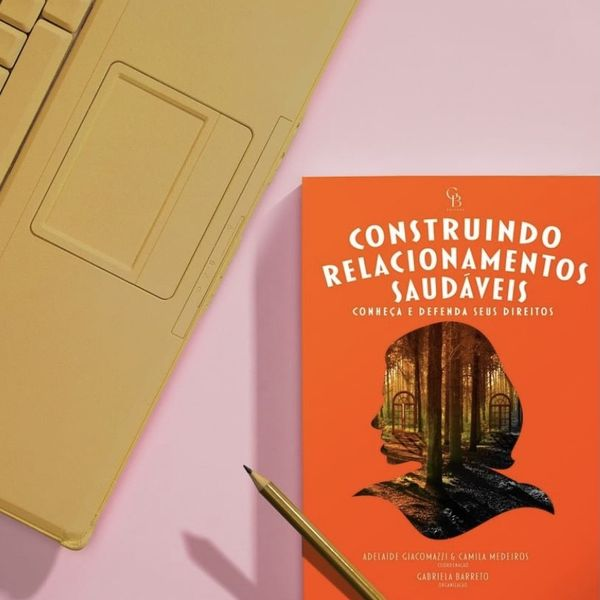 Imagem principal do produto CONSTRUINDO RELACIONAMENTOS SAUDÁVEIS - CONHEÇA E DEFENDA SEUS DIREITOS - LIVRO FÍSICO