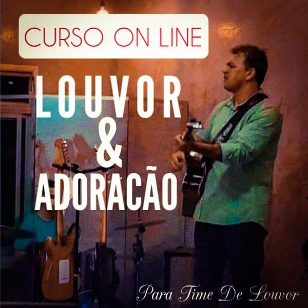 Imagem principal do produto Curso De Louvor & Adoração Para Time De Louvor