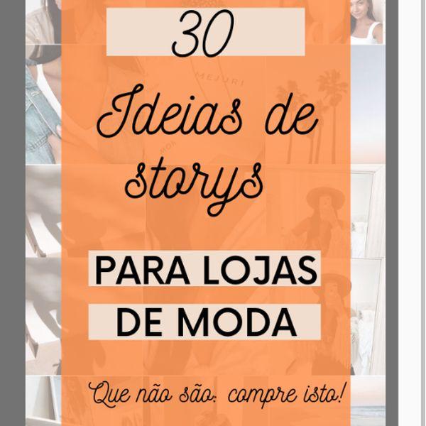 Imagem principal do produto IDEIAS PARA 30 DIAS DE STORYS PARA LOJISTAS DE MODA