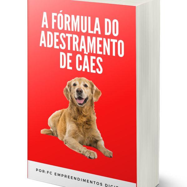 Imagem principal do produto A Fórmula do adestramento de cães