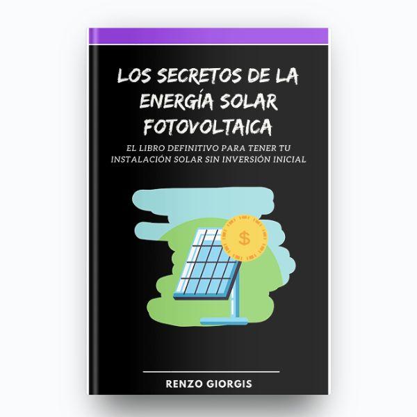 Imagem principal do produto Los Secretos De La Energía Solar Fotovoltaica