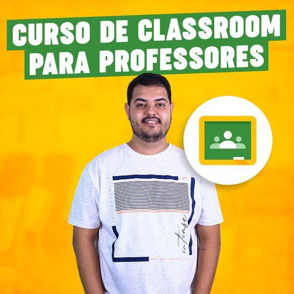 Imagem principal do produto GOOGLE CLASSROOM PARA PROFESSORES