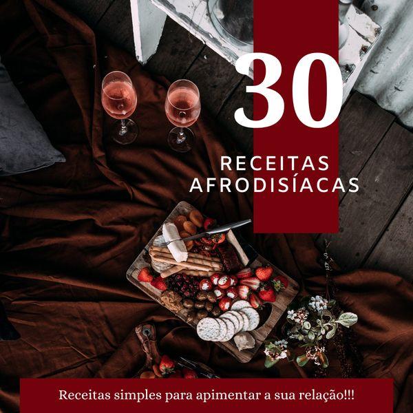 Imagem principal do produto 30 RECEITAS DE PRATOS AFRODISÍACOS
