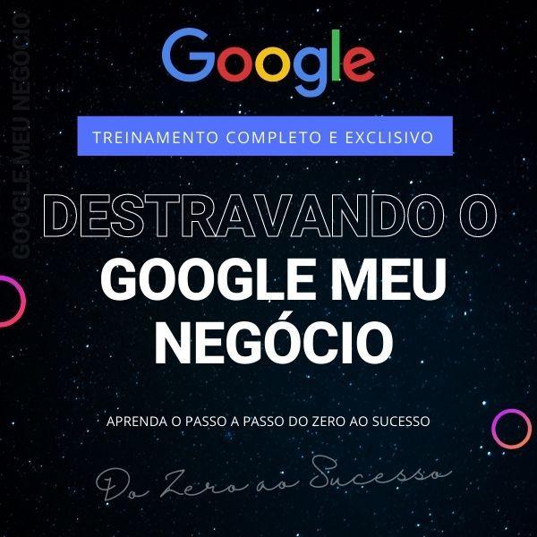 Imagem principal do produto Destravando o Google Meu Negócio