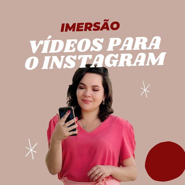Imagem principal do produto Imersão Vídeos que Vendem no Instagram