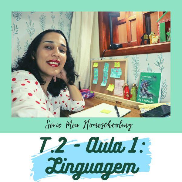 Imagem principal do produto Aula Avulsa - Temp. 2 - Episódio 01 - Trabalhando a Linguagem