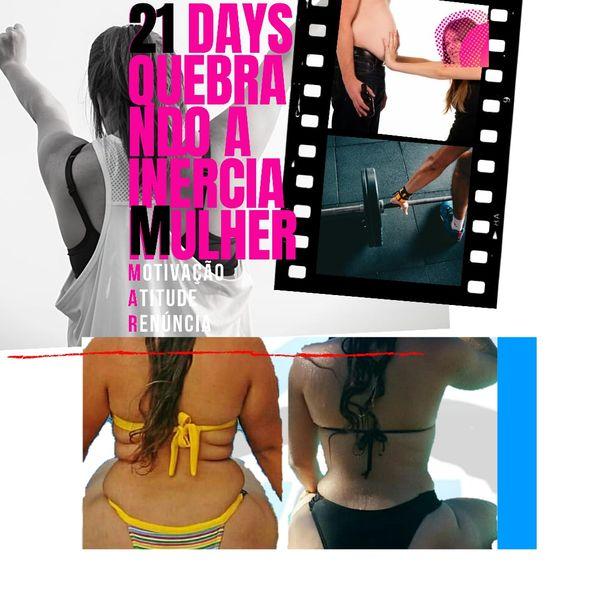 Imagem principal do produto Emagrecer e Manter - 21 Days Quebrando a inércia - Mulher