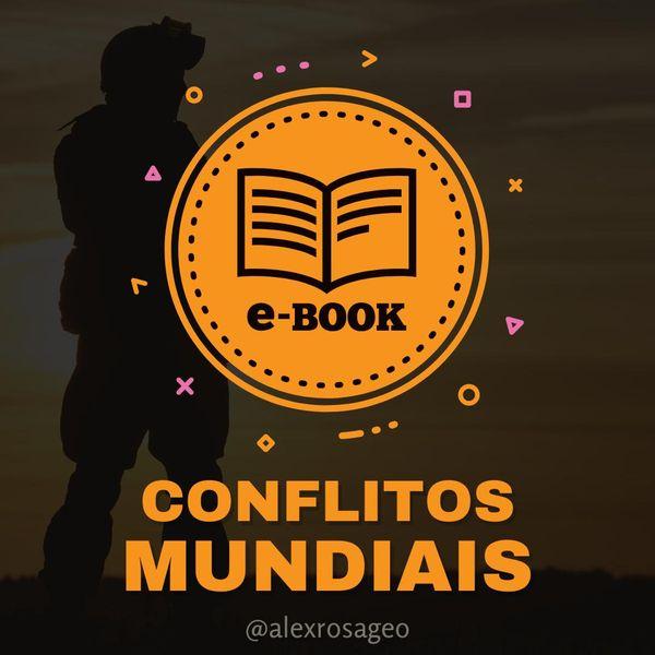 Imagem principal do produto E-Book Exclusivo   Conflitos Mundiais