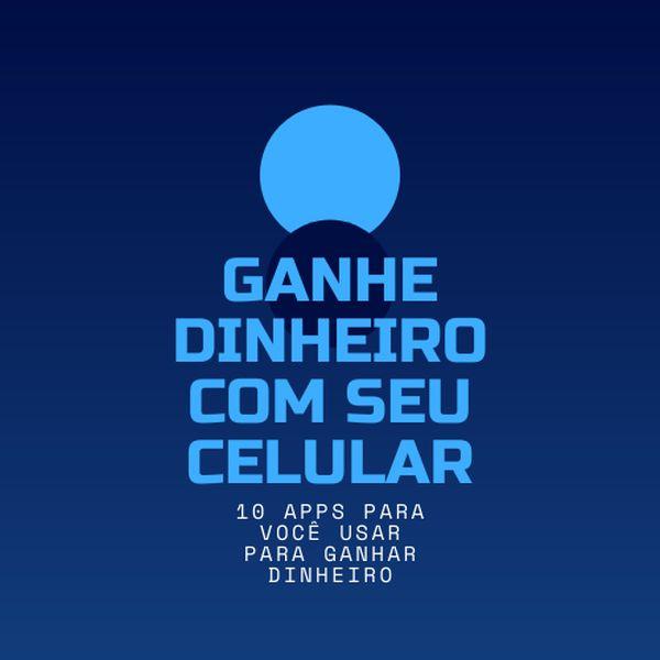 Imagem principal do produto GANHE DINHEIRO COM SEU CELULAR