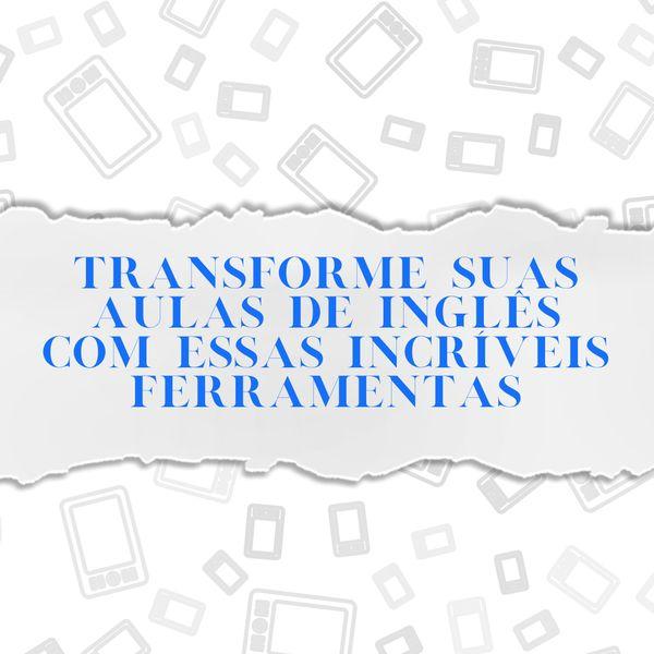 Imagem principal do produto E-BOOKS - FERRAMENTAS ONLINE PARA ENSINO DE INGLÊS