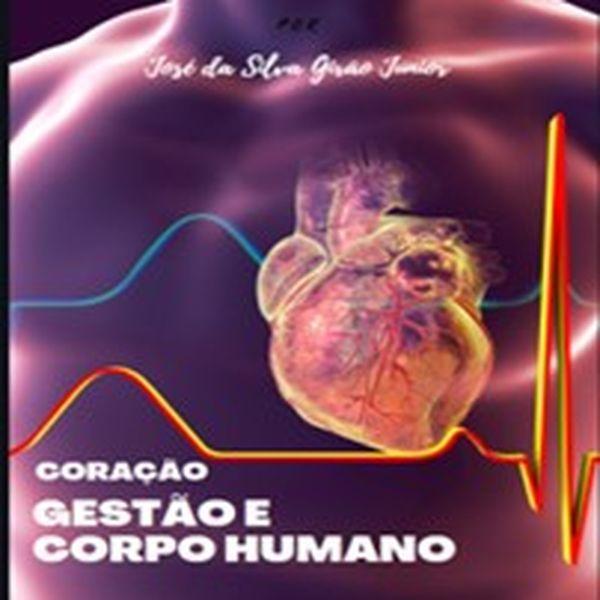 Imagem principal do produto Gestão e Corpo humano - Coração