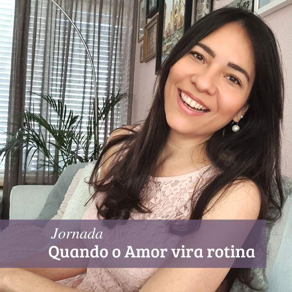 Imagem principal do produto Jornada Quando o Amor vira Rotina