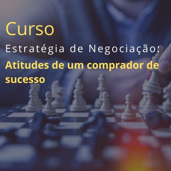 Imagem principal do produto Curso-Estratégia de Negociação: Atitudes de um comprador de sucesso