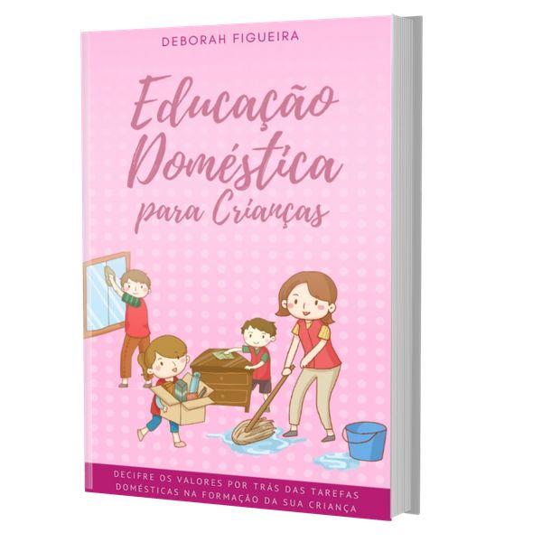 Imagem principal do produto EDUCAÇÃO DOMÉSTICA PARA CRIANÇAS