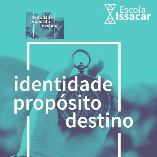 Imagem principal do produto Escola IDENTIDADE, PROPÓSITO E DESTINO