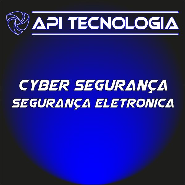 Imagem principal do produto Cyber Segurança e Segurança Eletronica