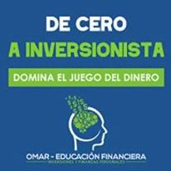 Imagem principal do produto De Cero a Inversionista: Domina el juego del dinero
