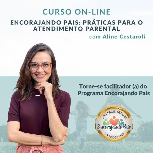 Imagem principal do produto (Turma 6) - Curso Encorajando Pais: práticas para o atendimento parental