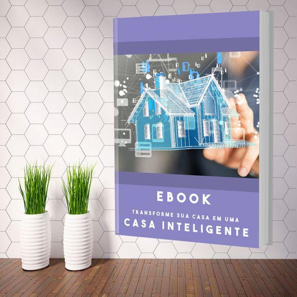 Imagem principal do produto EBOOK - TRANSFORME SUA CASA EM UMA CASA INTELIGENTE