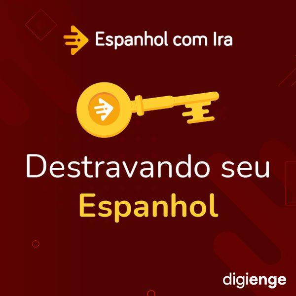 Imagem principal do produto Destravando seu Espanhol