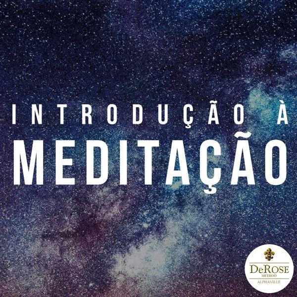 Imagem principal do produto INTRODUÇÃO À MEDITAÇÃO