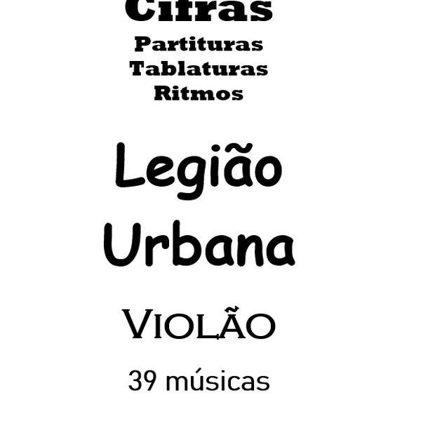 Imagem principal do produto Cifras Violão Legião Urbana 39 Músicas Com Solos e Ritmos