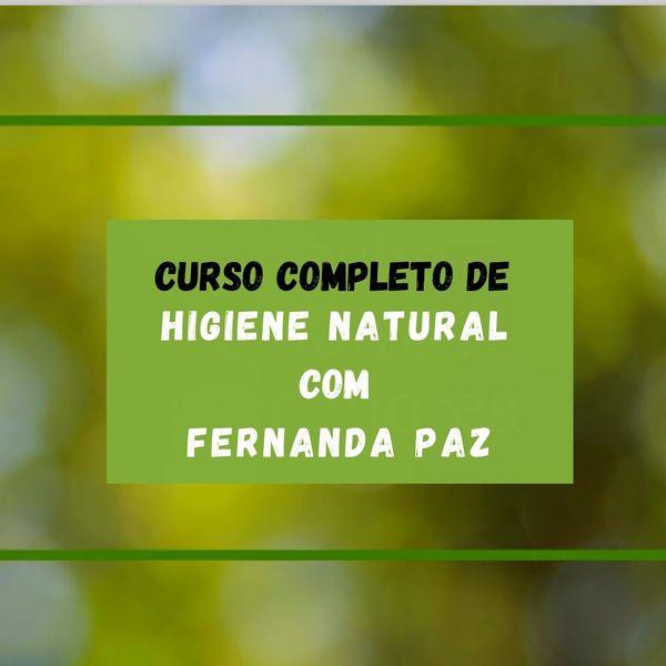 Imagem principal do produto Curso Completo de Higiene Natural Infantil com Fernanda Paz