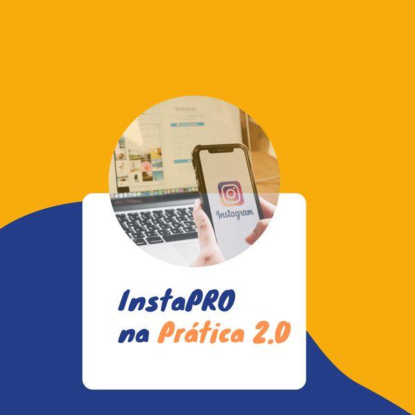 Imagem principal do produto InstaPRO na Prática 2.0