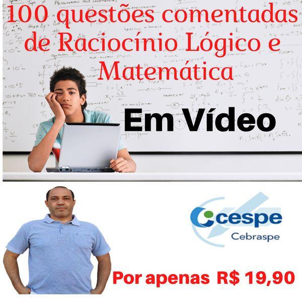 Imagem principal do produto 100 questões de Raciocínio Lógico e Matemática da Banca Cebraspe