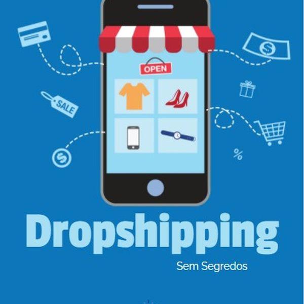 Imagem principal do produto Dropshipping Sem Segredos