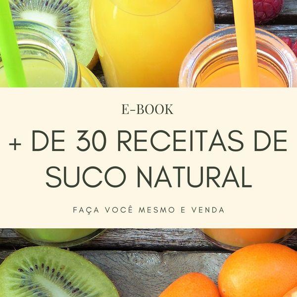 Imagem principal do produto E-BOOK FAÇA E VENDA + DE 30 RECEITAS DE SUCO NATURAL