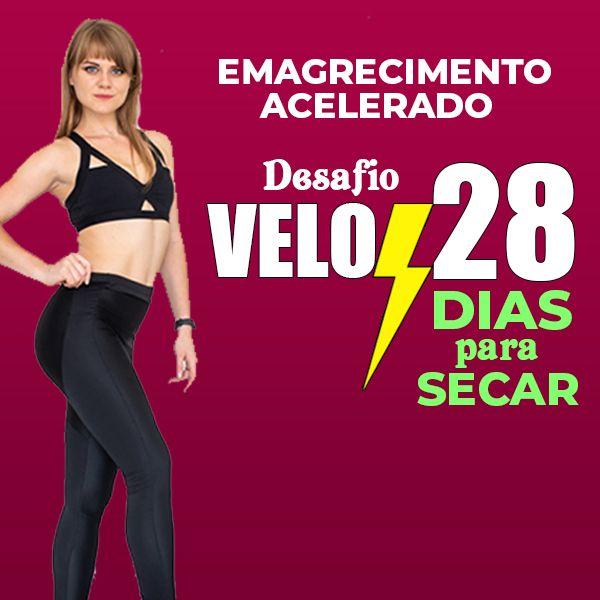 Imagem principal do produto Desafio VELOZ 28 - Emagrecimento Acelerado