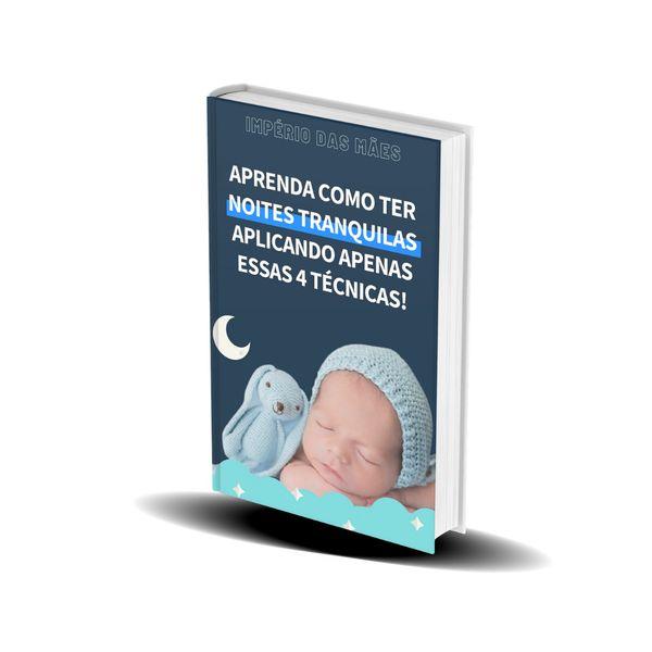 Imagem principal do produto 4 técnicas para seu Bebê Dormir Mais e Melhor!
