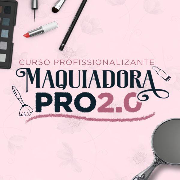 Imagem principal do produto Curso Maquiadora Pro 2.0 - Curso Profissionalizante