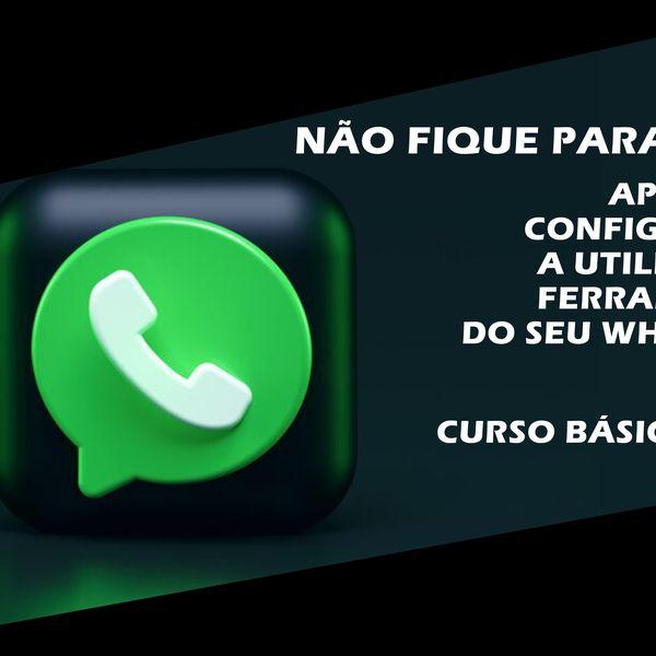 Imagem principal do produto Aprenda a utilizar o básico do Whatsapp