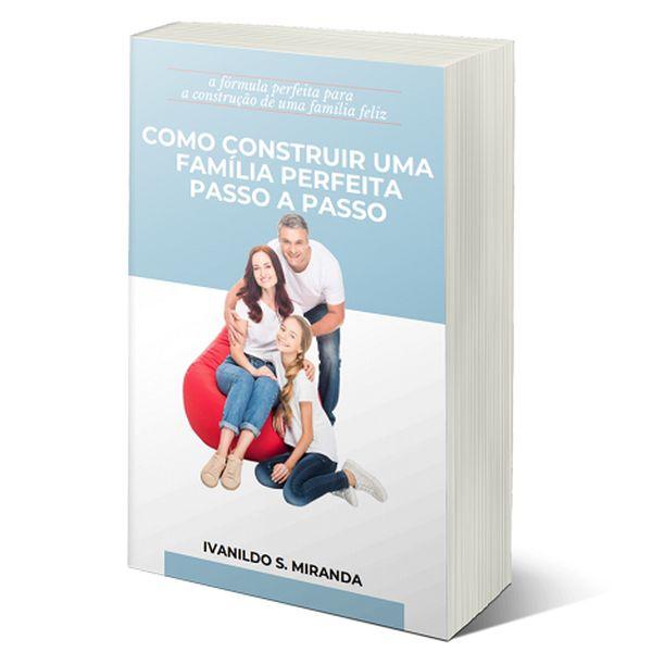 Imagem principal do produto COMO CONSTRUIR UMA FAMILIA PERFEITA-PASSO A PASSO