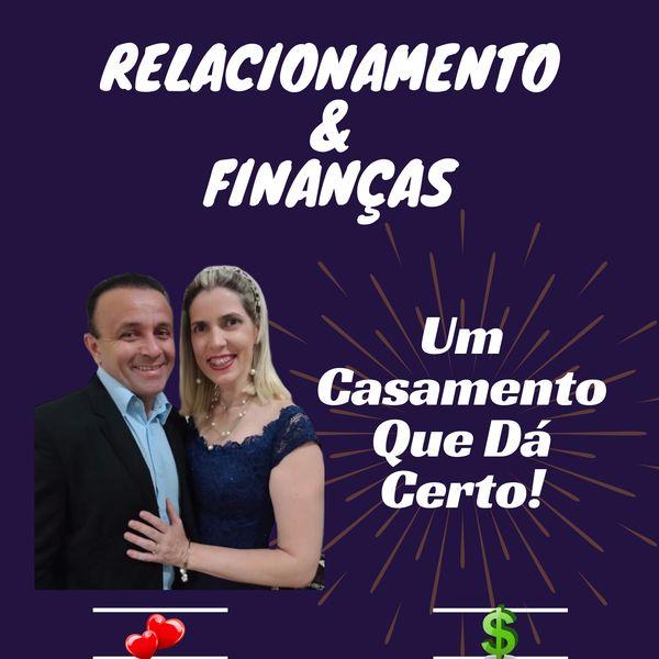 Imagem principal do produto Relacionamento e Finanças - Um Casamento que Dá Certo!