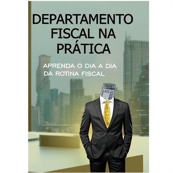 Imagem principal do produto Curso Departamento Fiscal na Prática